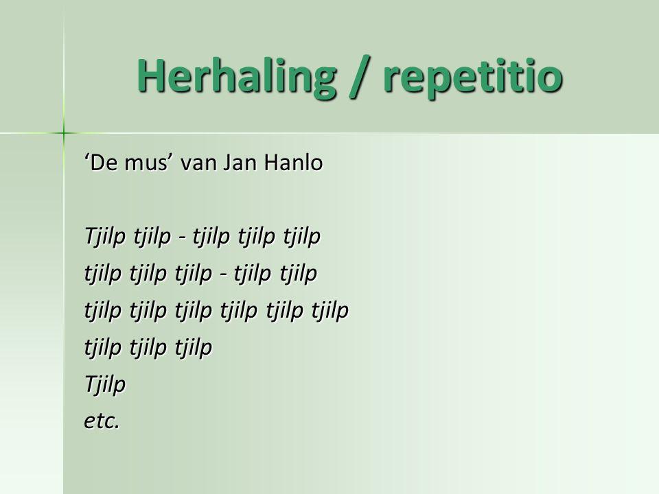 Herhaling / repetitio 'De mus' van Jan Hanlo
