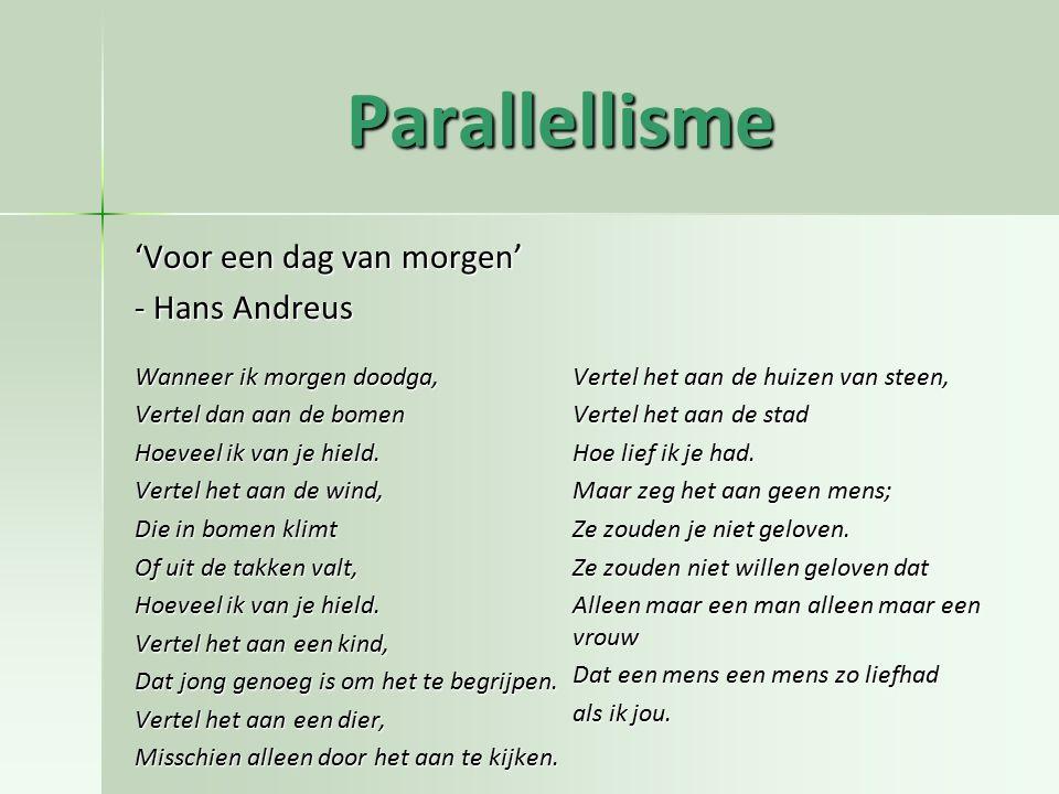 Parallellisme 'Voor een dag van morgen' - Hans Andreus