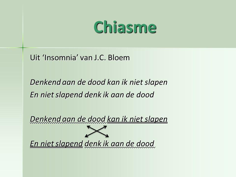 Chiasme Uit 'Insomnia' van J.C. Bloem