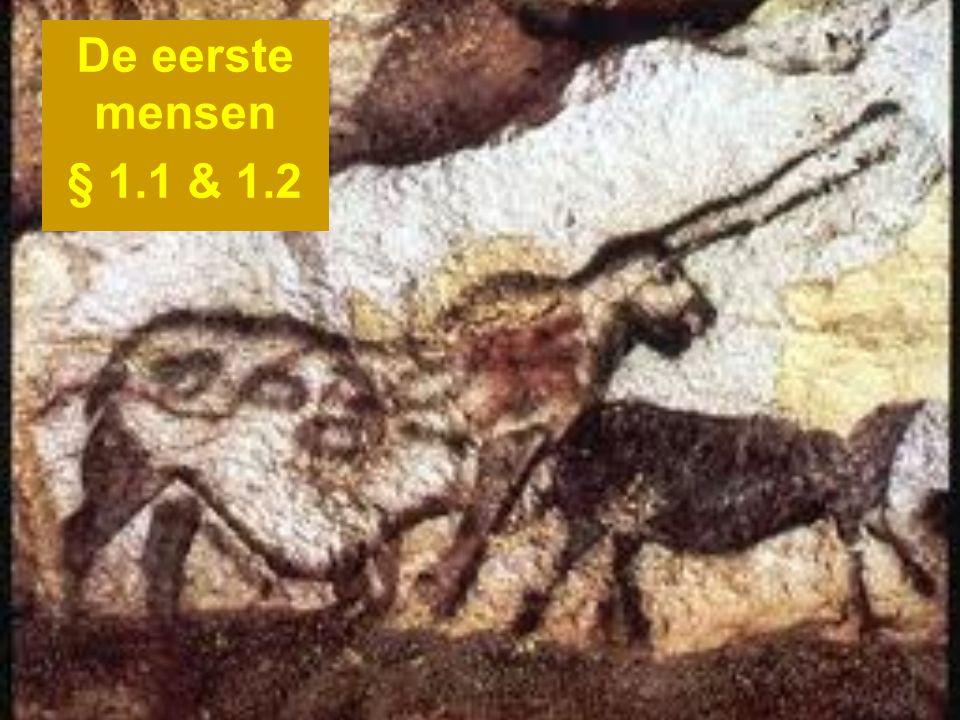 De eerste mensen § 1.1 & 1.2