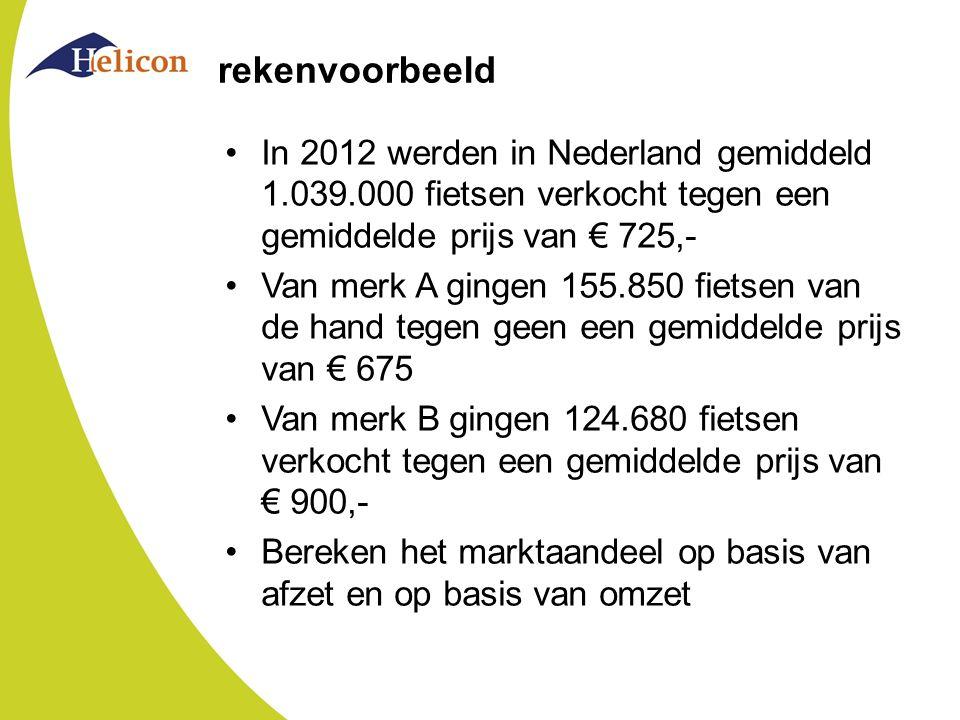 rekenvoorbeeld In 2012 werden in Nederland gemiddeld 1.039.000 fietsen verkocht tegen een gemiddelde prijs van € 725,-