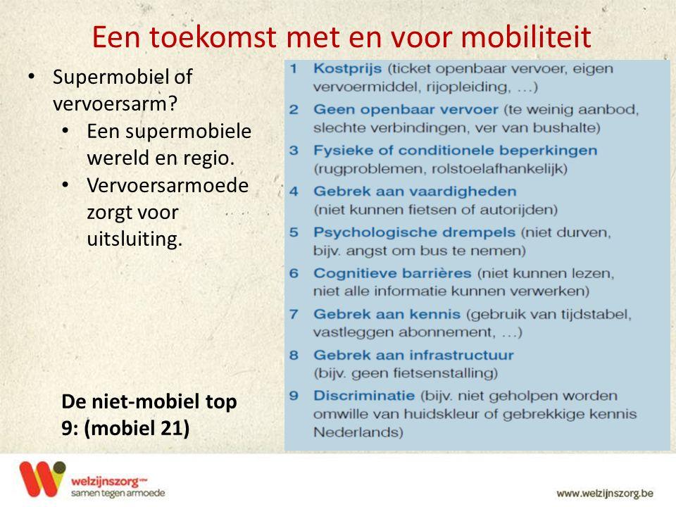 Een toekomst met en voor mobiliteit