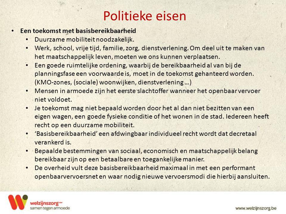 Politieke eisen Een toekomst met basisbereikbaarheid