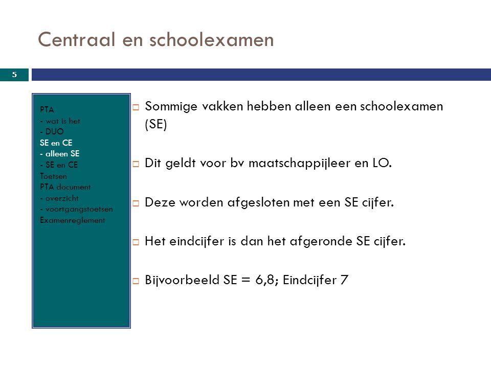 Centraal en schoolexamen