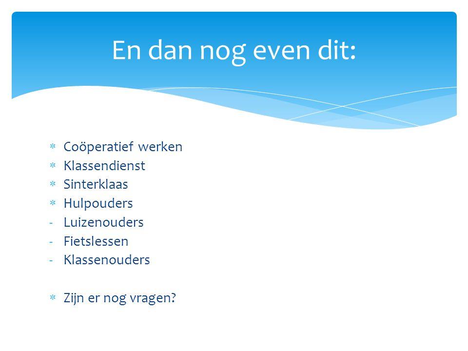 En dan nog even dit: Coöperatief werken Klassendienst Sinterklaas