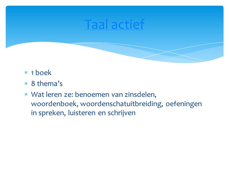 Taal actief 1 boek 8 thema's