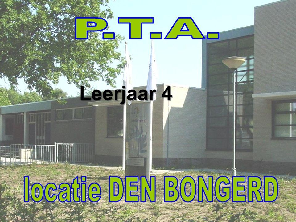 P.T.A. Leerjaar 4 locatie DEN BONGERD