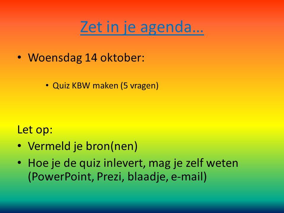 Zet in je agenda… Woensdag 14 oktober: Let op: Vermeld je bron(nen)