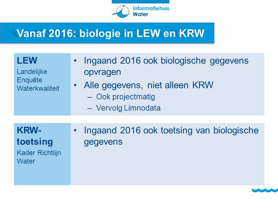 Vanaf 2016: biologie in LEW en KRW