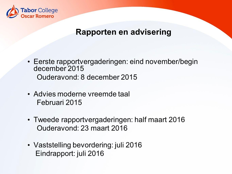 Rapporten en advisering