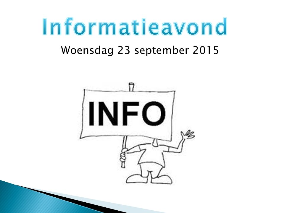Informatieavond Woensdag 23 september 2015