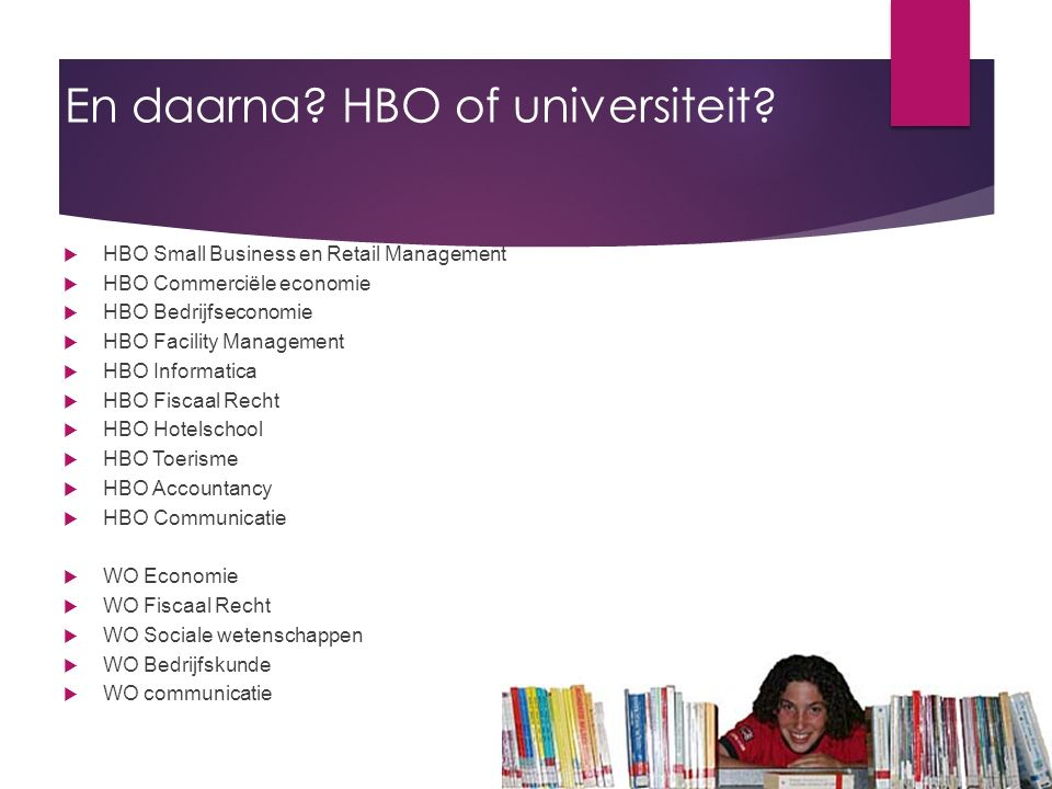 En daarna HBO of universiteit