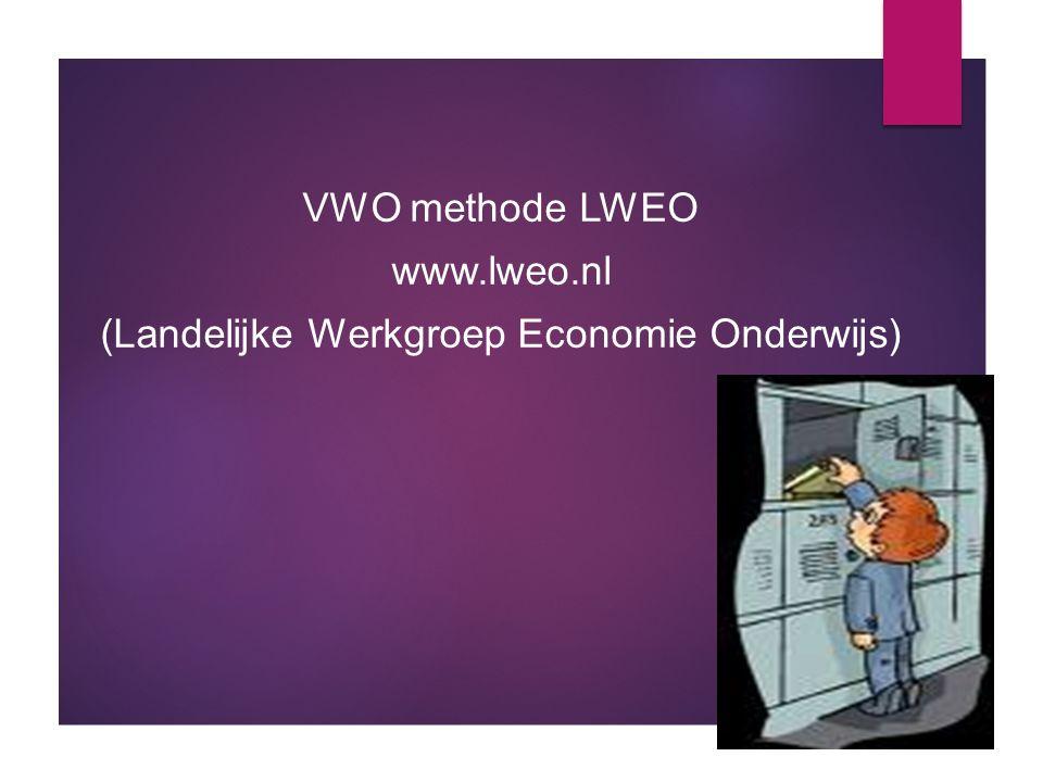 VWO methode LWEO www.lweo.nl (Landelijke Werkgroep Economie Onderwijs)