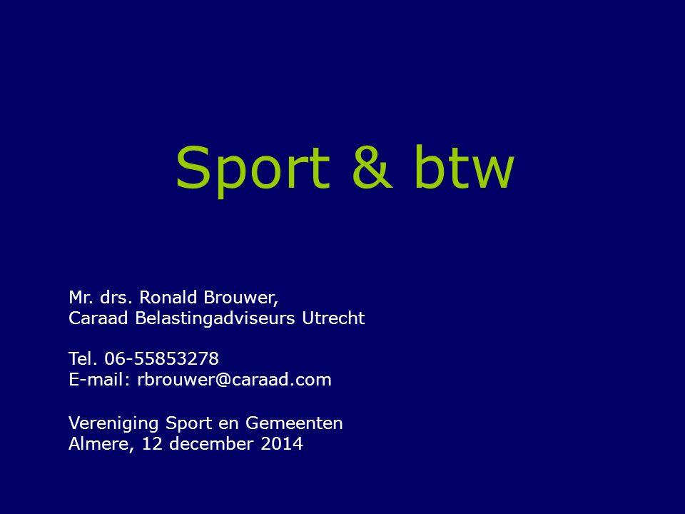Sport & btw Mr. drs. Ronald Brouwer, Caraad Belastingadviseurs Utrecht