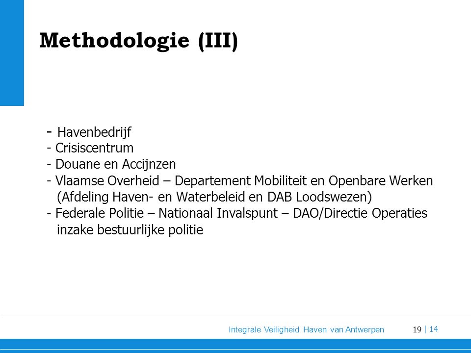 Methodologie (III) - Havenbedrijf - Crisiscentrum
