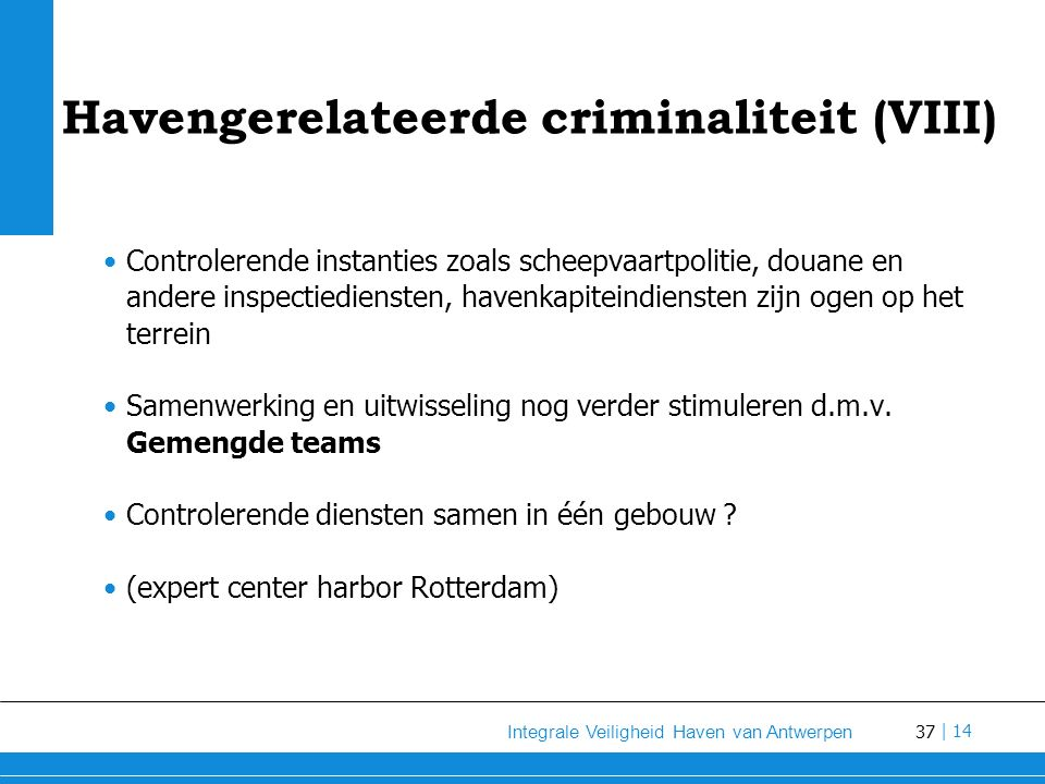 Havengerelateerde criminaliteit (VIII)