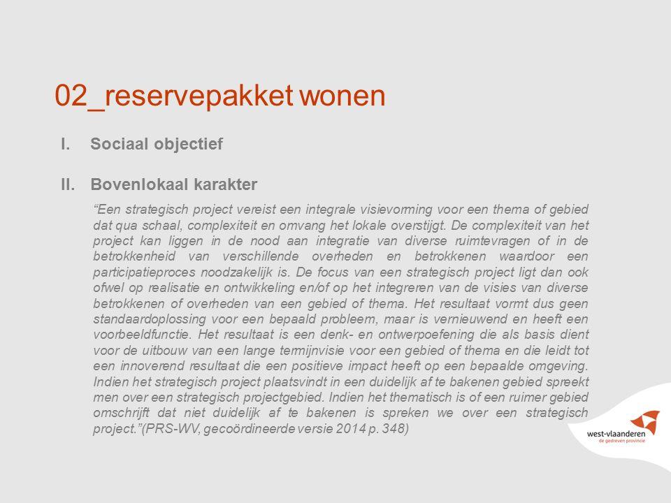 02_reservepakket wonen Sociaal objectief Bovenlokaal karakter