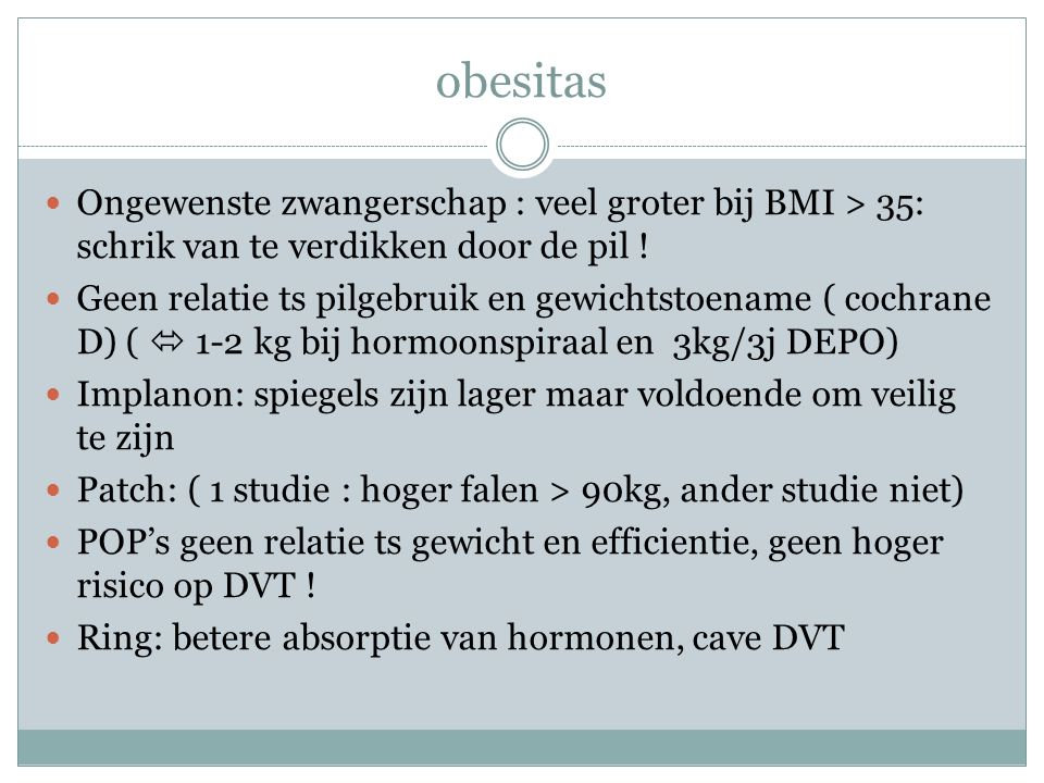 obesitas Ongewenste zwangerschap : veel groter bij BMI > 35: schrik van te verdikken door de pil !