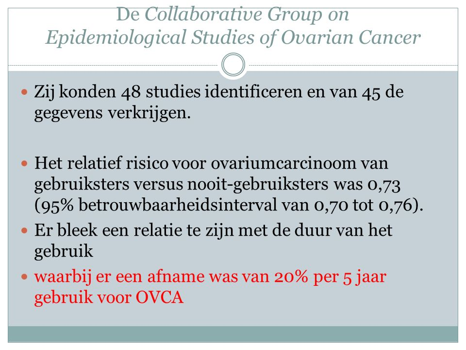 De Collaborative Group on Epidemiological Studies of Ovarian Cancer