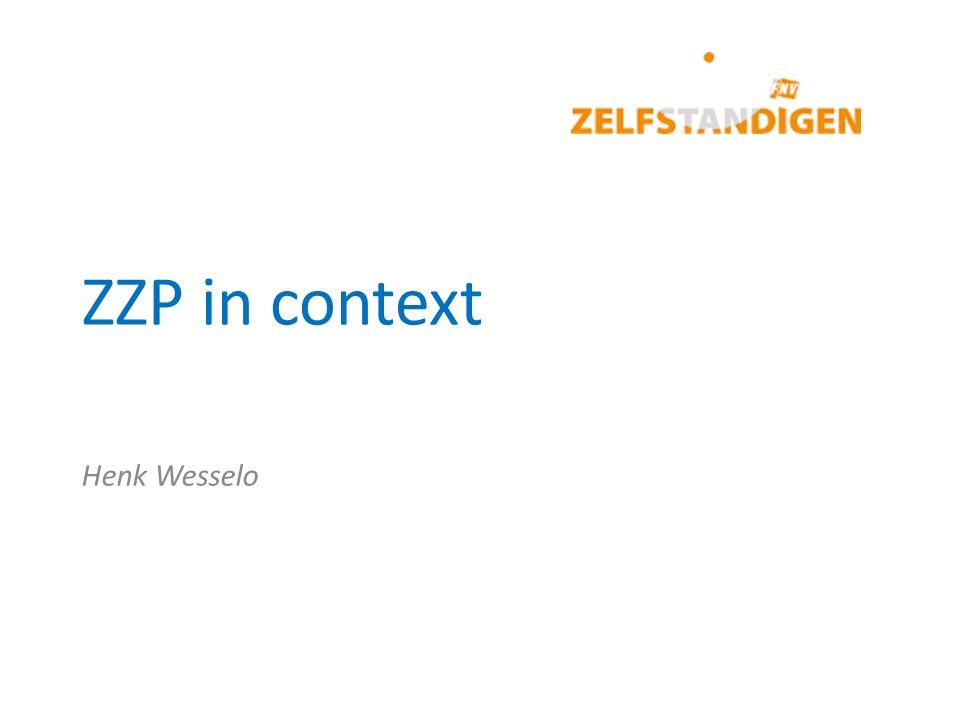 ZZP in context Henk Wesselo