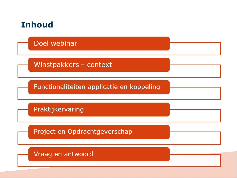 Inhoud Doel webinar Winstpakkers – context