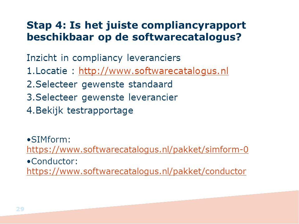 Stap 4: Is het juiste compliancyrapport beschikbaar op de softwarecatalogus