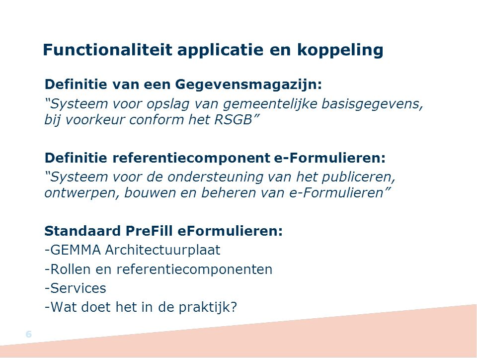 Functionaliteit applicatie en koppeling