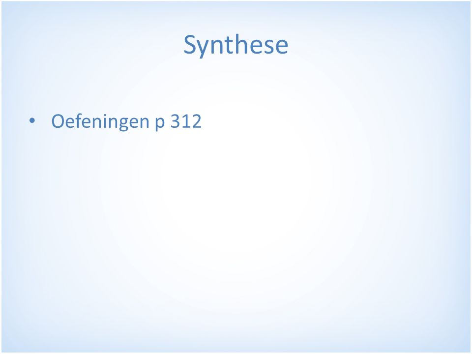 Synthese Oefeningen p 312