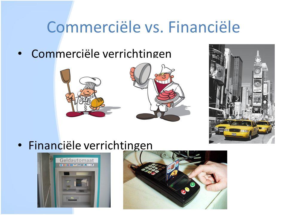 Commerciële vs. Financiële