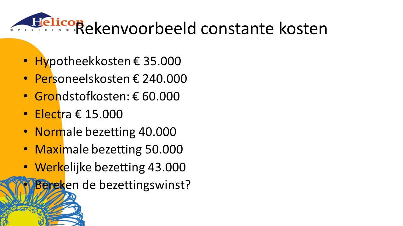 Rekenvoorbeeld constante kosten