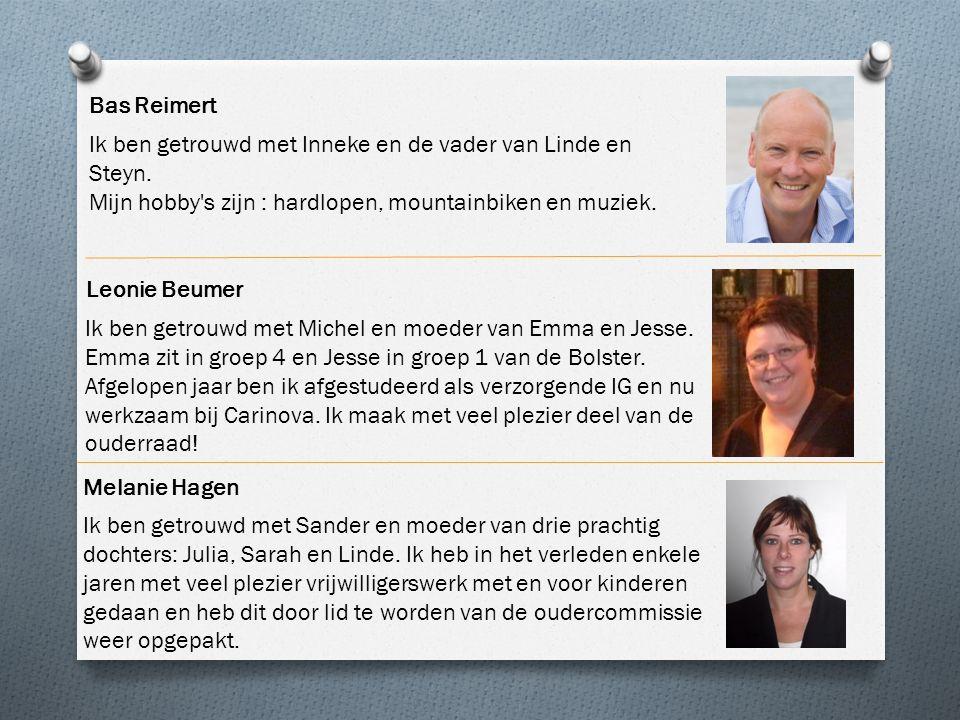 Bas Reimert Ik ben getrouwd met Inneke en de vader van Linde en Steyn. Mijn hobby s zijn : hardlopen, mountainbiken en muziek.