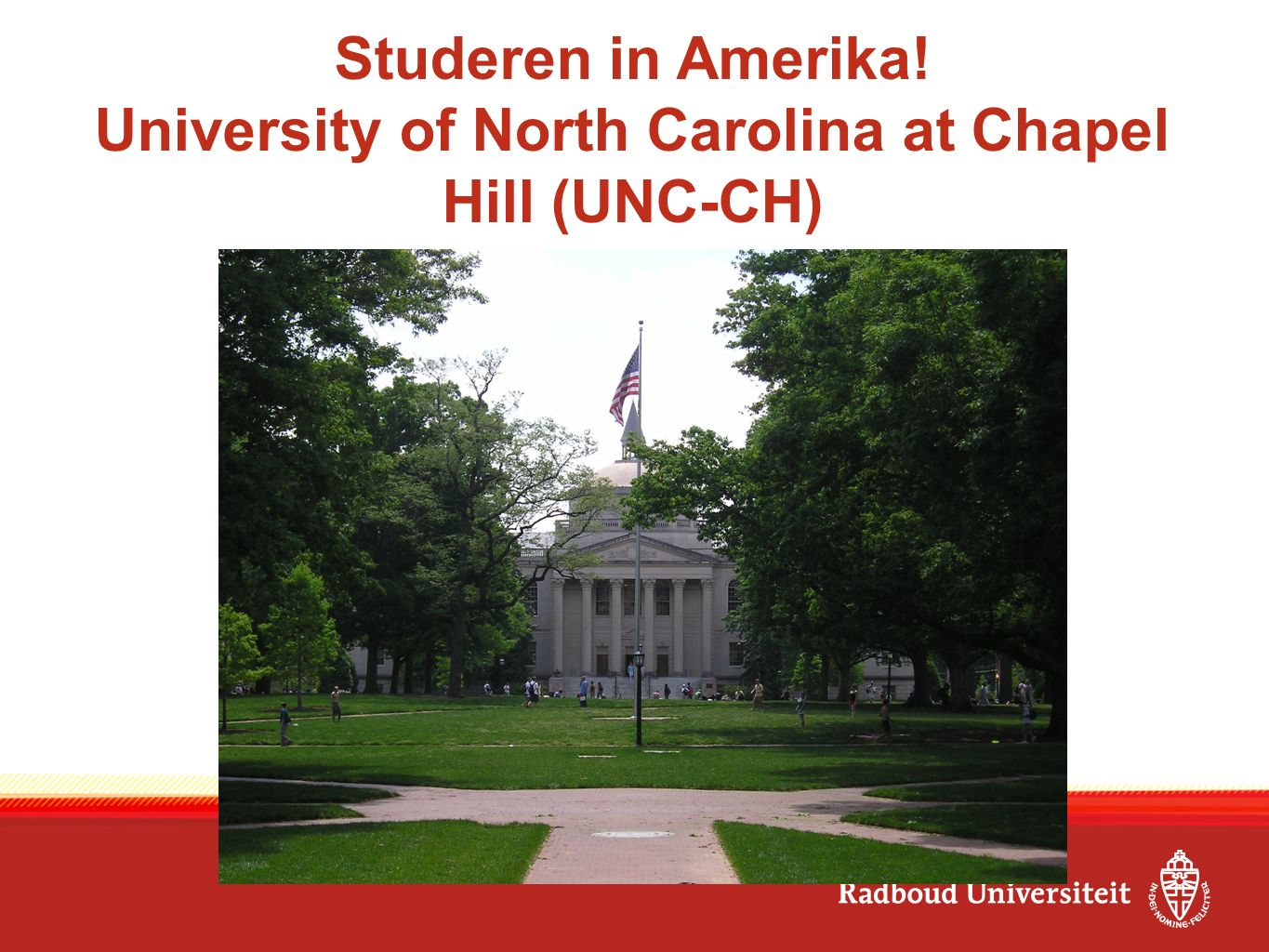 Studeren in Amerika! University of North Carolina at Chapel Hill (UNC-CH)