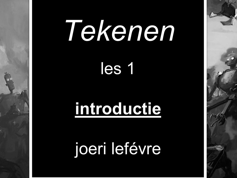 Tekenen les 1 introductie joeri lefévre