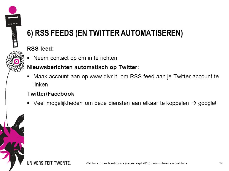 6) RSS FEEDS (EN TWITTER AUTOMATISEREN)