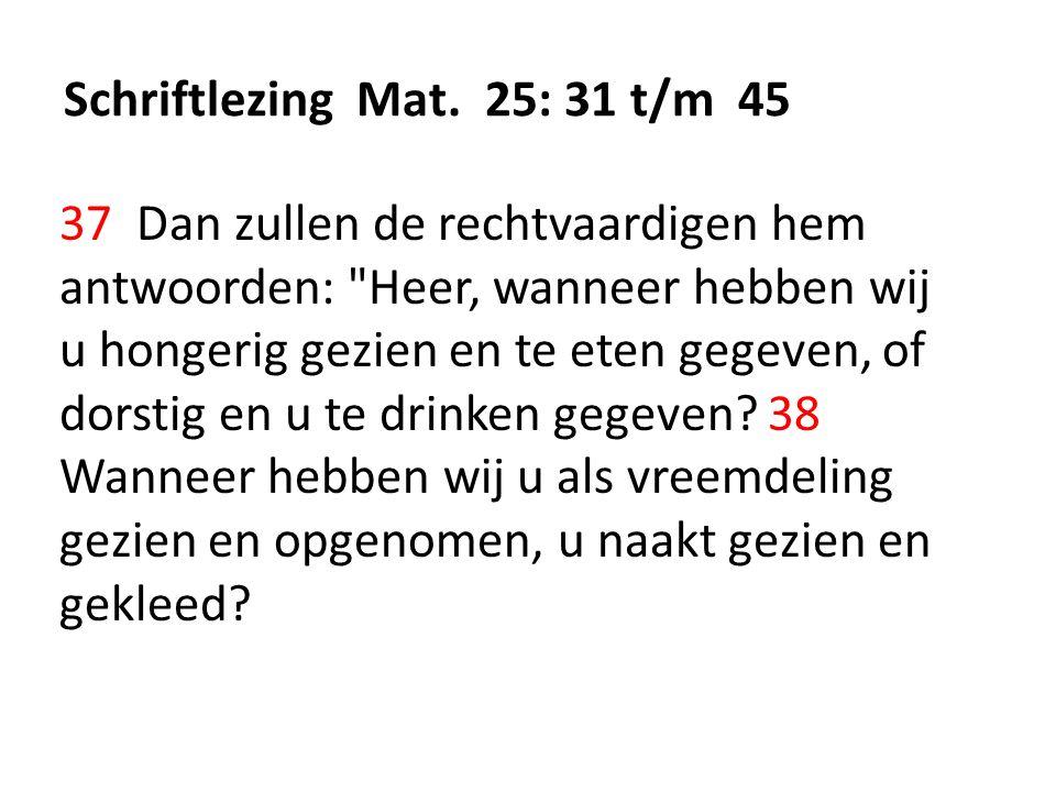 Schriftlezing Mat. 25: 31 t/m 45
