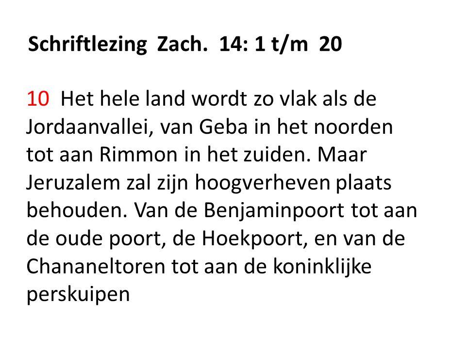 Schriftlezing Zach. 14: 1 t/m 20
