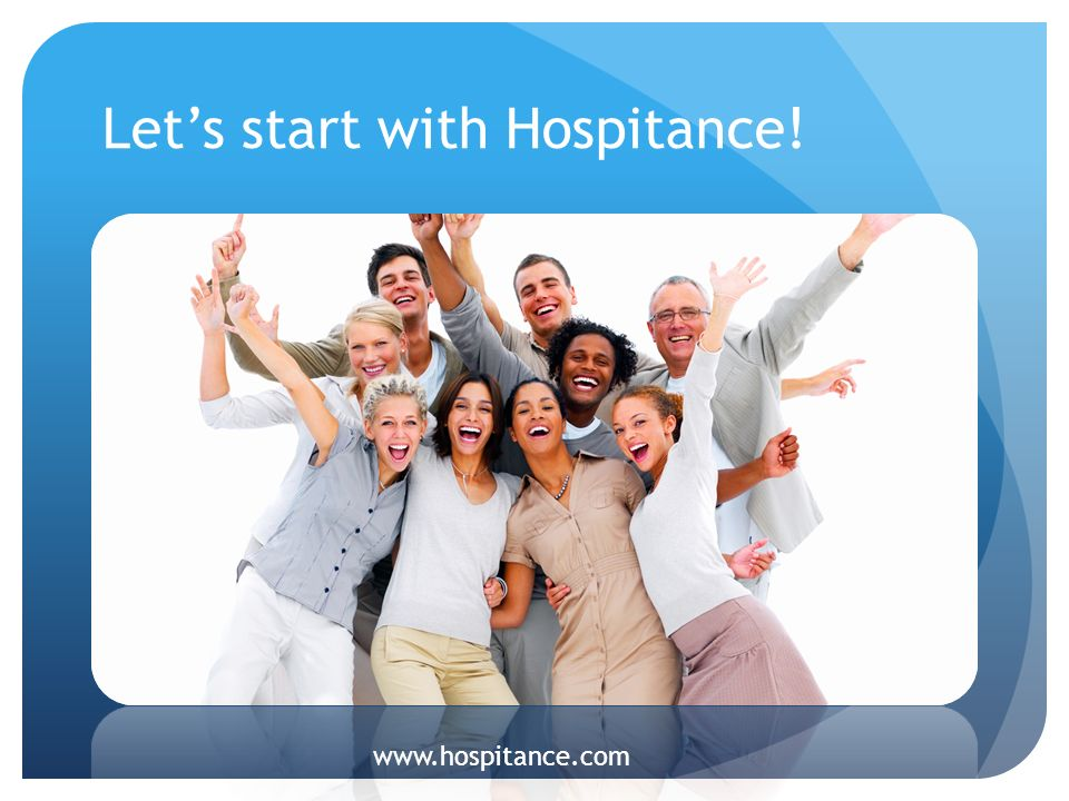 Let's start with Hospitance!