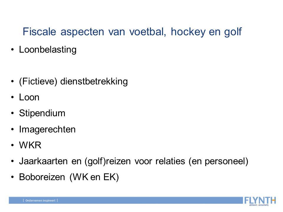 Fiscale aspecten van voetbal, hockey en golf