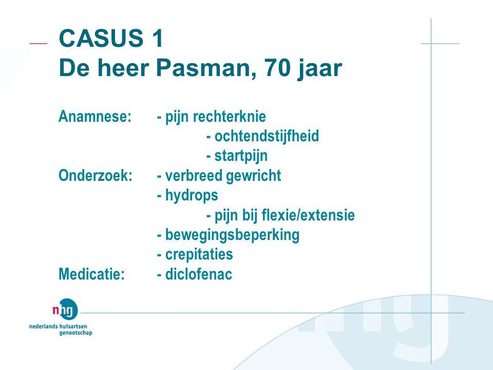 CASUS 1 De heer Pasman, 70 jaar