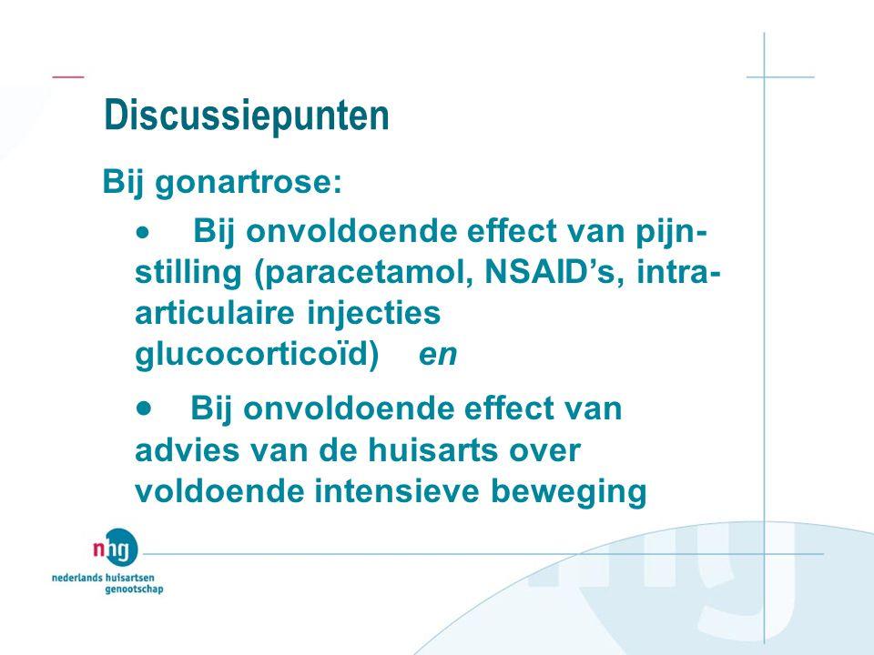 Discussiepunten Bij gonartrose: