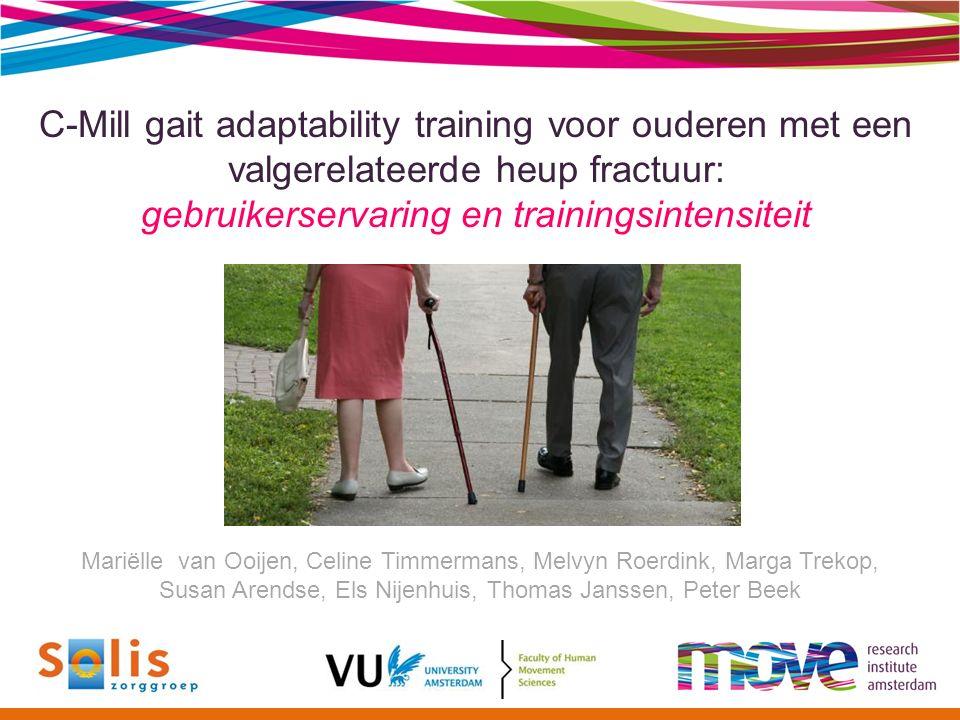 C-Mill gait adaptability training voor ouderen met een valgerelateerde heup fractuur: gebruikerservaring en trainingsintensiteit