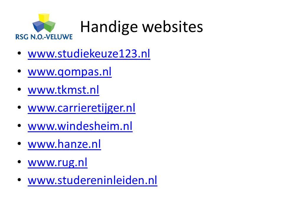 Handige websites www.studiekeuze123.nl www.qompas.nl www.tkmst.nl