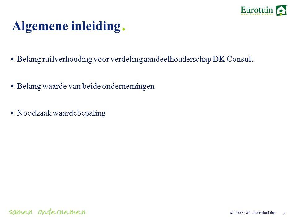 Algemene inleiding. Belang ruilverhouding voor verdeling aandeelhouderschap DK Consult. Belang waarde van beide ondernemingen.