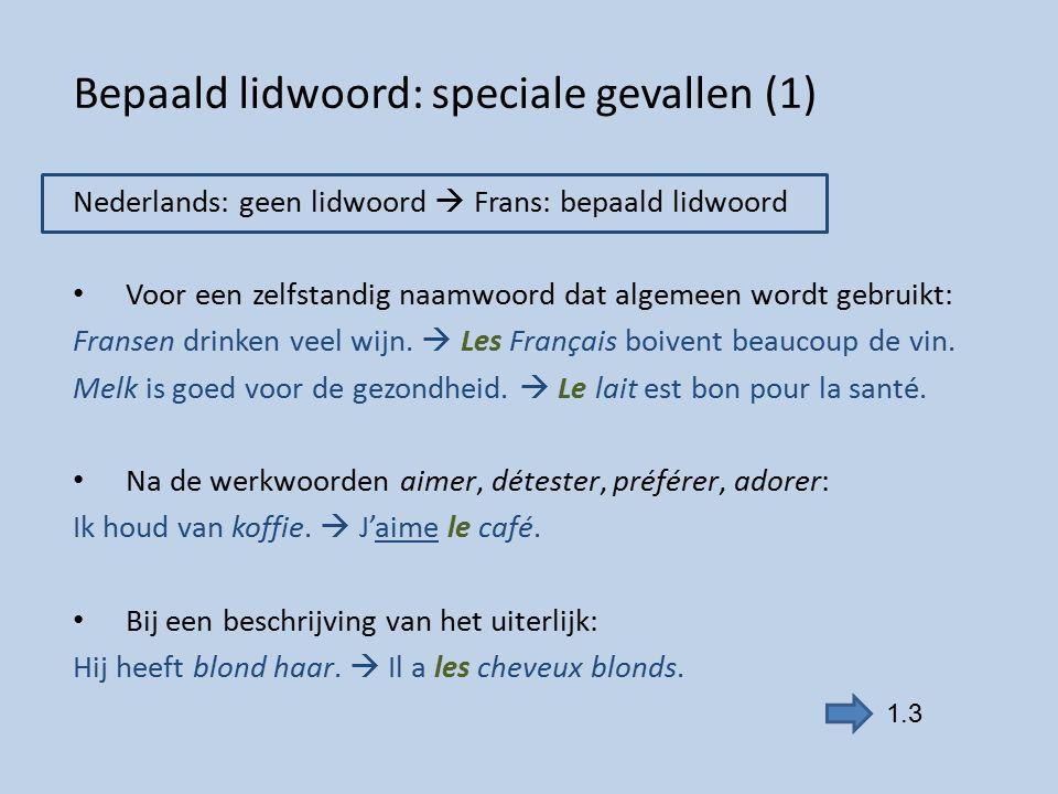 Bepaald lidwoord: speciale gevallen (1)