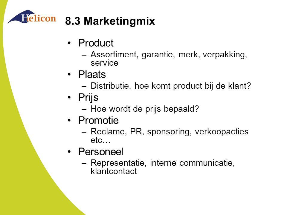 8.3 Marketingmix Product Plaats Prijs Promotie Personeel