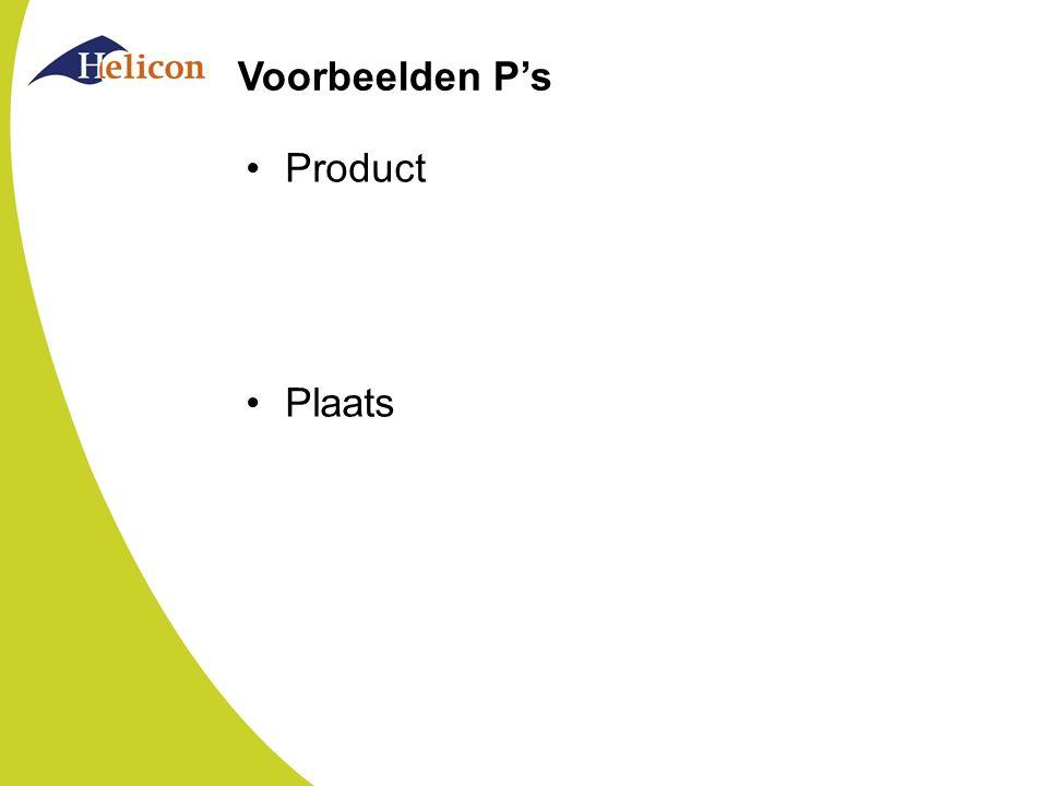 Voorbeelden P's Product Plaats