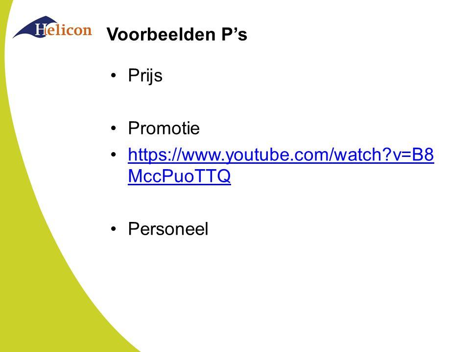 Voorbeelden P's Prijs Promotie https://www.youtube.com/watch v=B8MccPuoTTQ Personeel