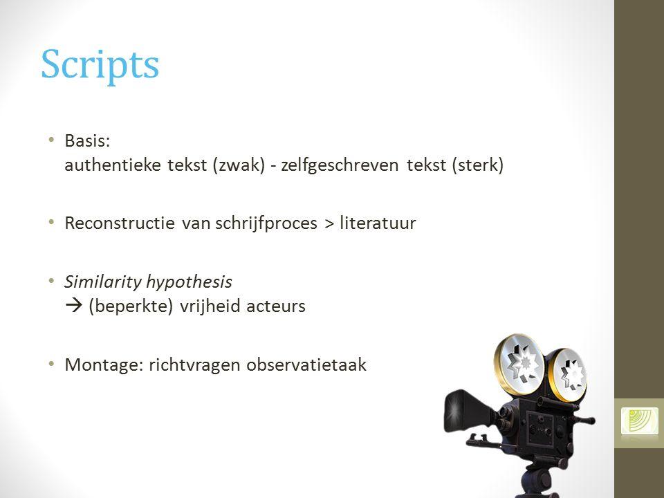 Scripts Basis: authentieke tekst (zwak) - zelfgeschreven tekst (sterk)