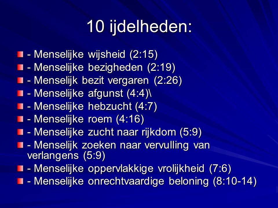 10 ijdelheden: - Menselijke wijsheid (2:15)