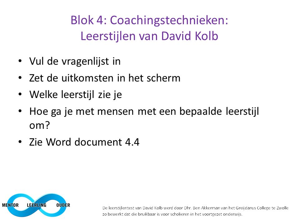 Blok 4: Coachingstechnieken: Leerstijlen van David Kolb